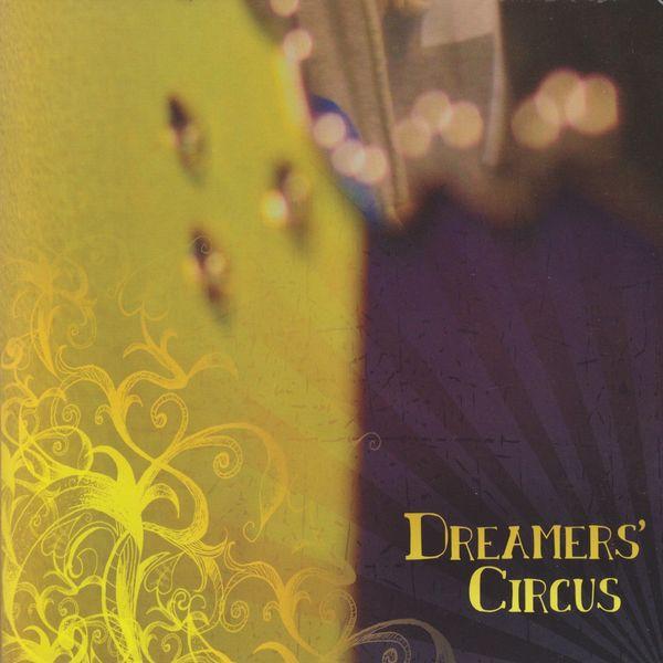 Dreamers' Circus - Dreamers' Circus