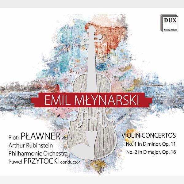 Piotr Plawner - Młynarski: Violin Concertos Nos. 1 & 2