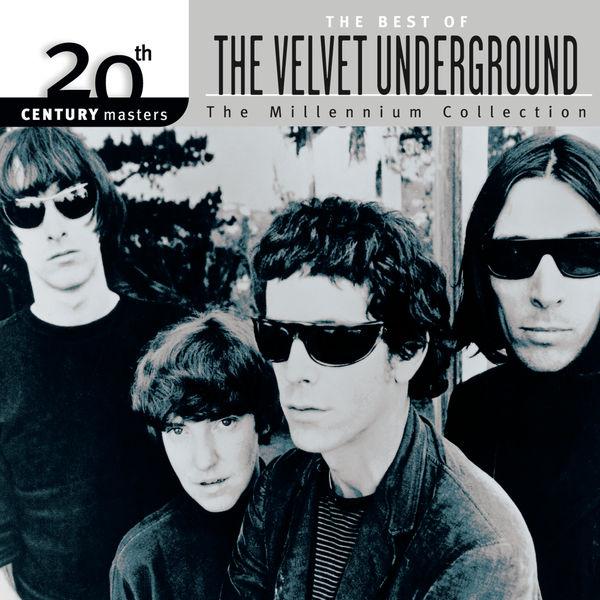 The Velvet Underground - 20th Century Masters: The Millennium Collection: Best Of The Velvet Underground