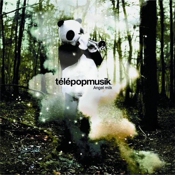 Télépopmusik - Angel Milk