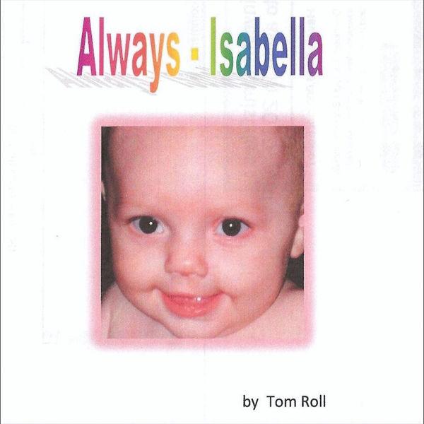 Tom Roll - Always - Isabella