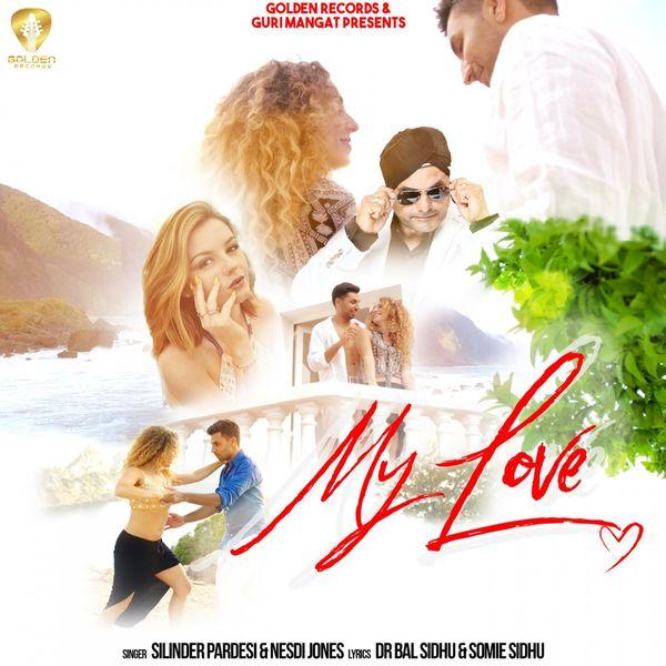 Silinder Pardesi, Nesdi Jones - My Love