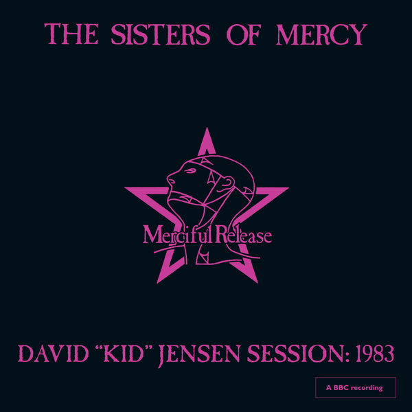 The Sisters Of Mercy - David 'Kid' Jensen Session: 1983 (Live)