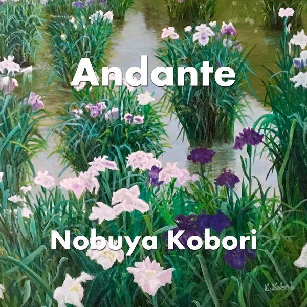 NOBUYA KOBORI - Andante