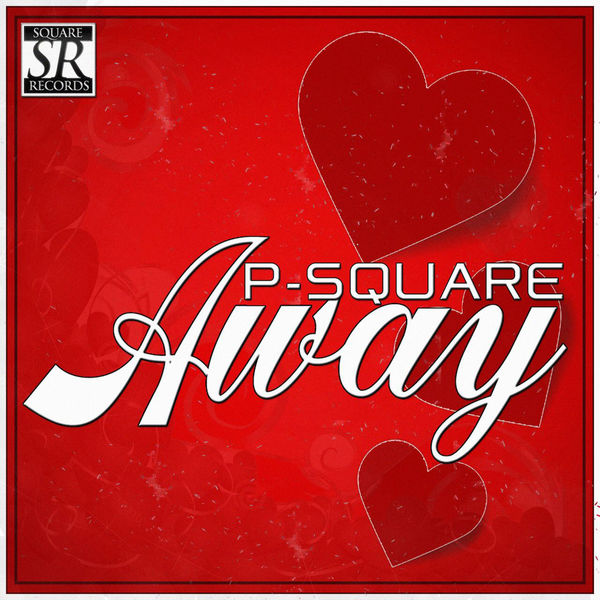 P Square - Away