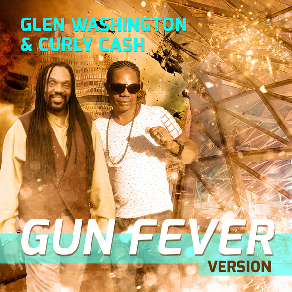 Glen Washington - Gun Fever Version