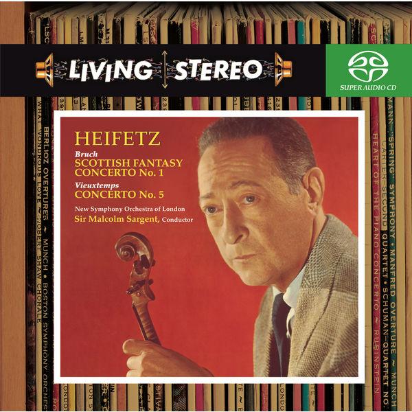 Jascha Heifetz - Bruch: Violin Concerto No. 1; Scottish Fantasy & Vieuxtemps: Violin Concerto No. 5