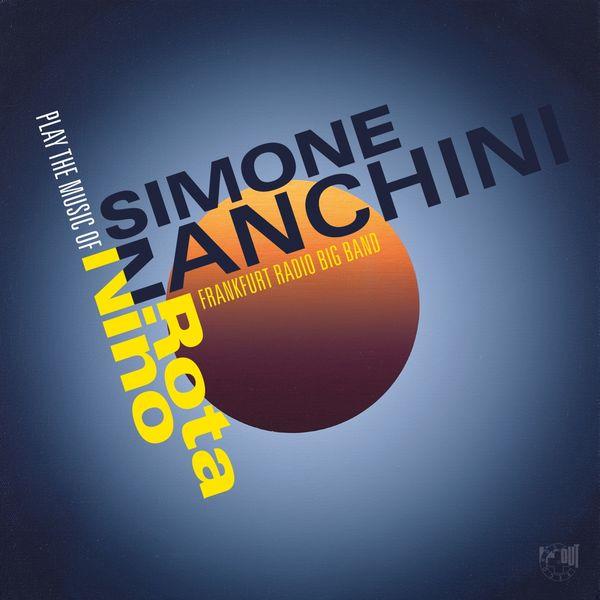 Simone Zanchini - Play the Music of Nino Rota
