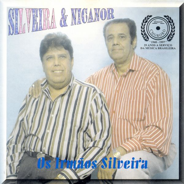 Silveira & Nicanor - Os Irmãos Silveira