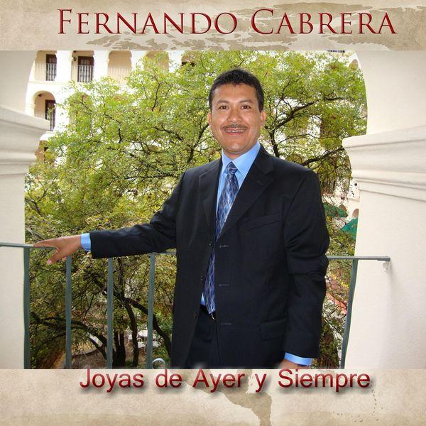Fernando Cabrera - Joyas de Ayer y Siempre