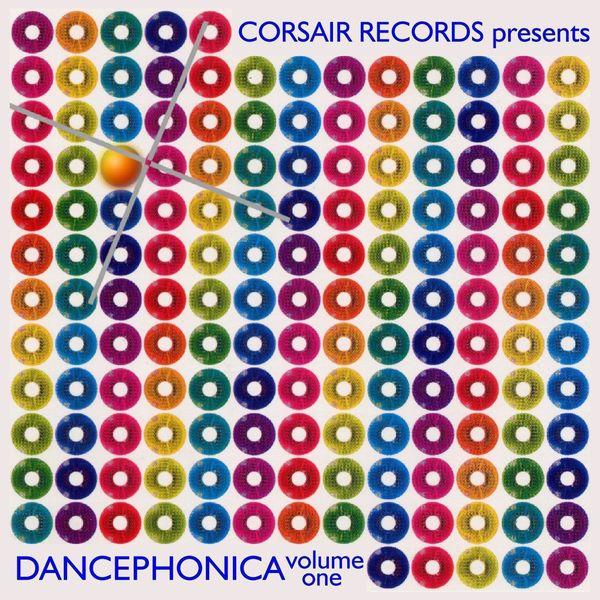 Various Artists - Corsair Records Presents Dancephonica, Vol. 1