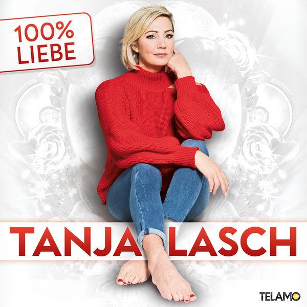Tanja Lasch - 100% LIEBE