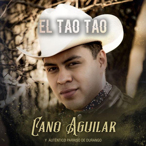 Cano Aguilar - El Tao Tao