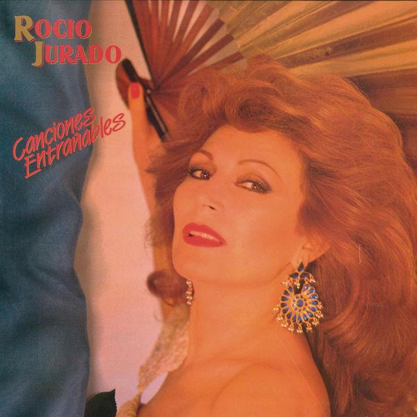 Rocio Jurado - Canciones Entrañables (Remasterizado)