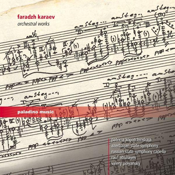 Patricia Kopatchinskaja - Faradzh Karaev: Orchestral Works