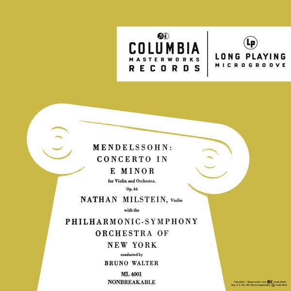 Nathan Milstein - Mendelssohn: Violin Concerto in E Minor, Op. 64 & A Midsummer Night's Dream