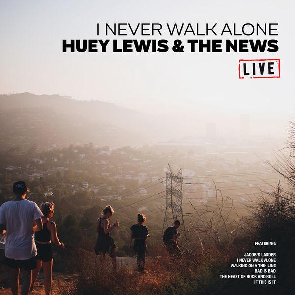Huey Lewis And The News - I Never Walk Alone