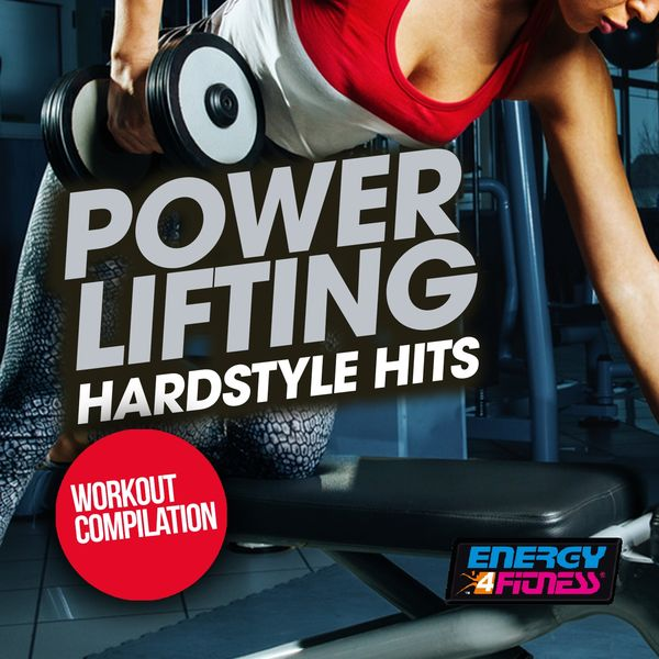 Various Artists - Power Lifting Hardstyle Hits Workout Compilation