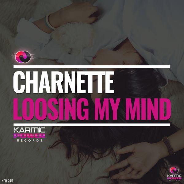 Charnette - Loosing My Mind