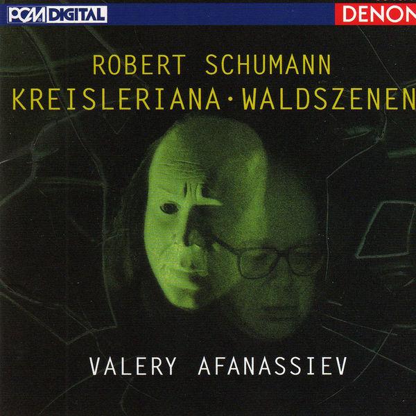 """Robert Schumann - Robert Schumann: """"Kreisleriana"""" & """"Waldszenen"""""""