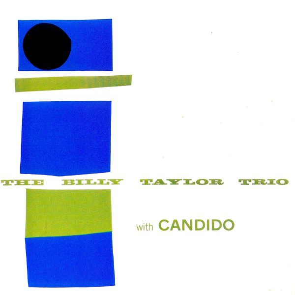 Billy Taylor - The Billy Taylor Trio with Candido