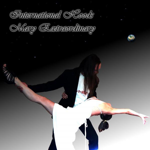 International Hoods - Mary Extraordinary
