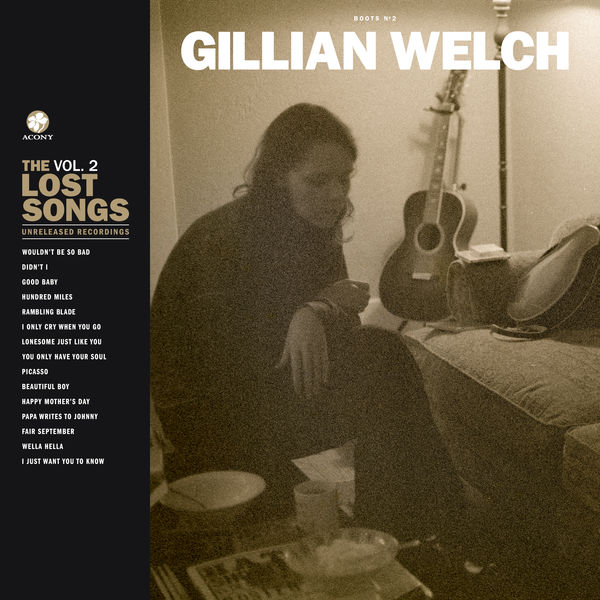 Gillian Welch - Beautiful Boy / I Just Want You To Know