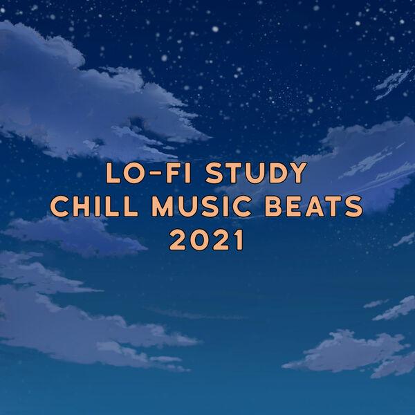 Various Artists - Lo-Fi Chill Study Music Beats 2021