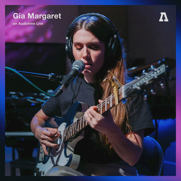 Gia Margaret - Gia Margaret on Audiotree Live