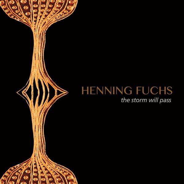 Henning Fuchs - The Storm Will Pass