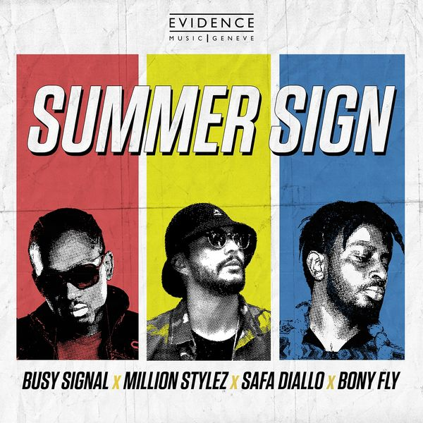 Bony Fly, Busy Signal, Million Stylez, Safa Diallo - Summer Sign
