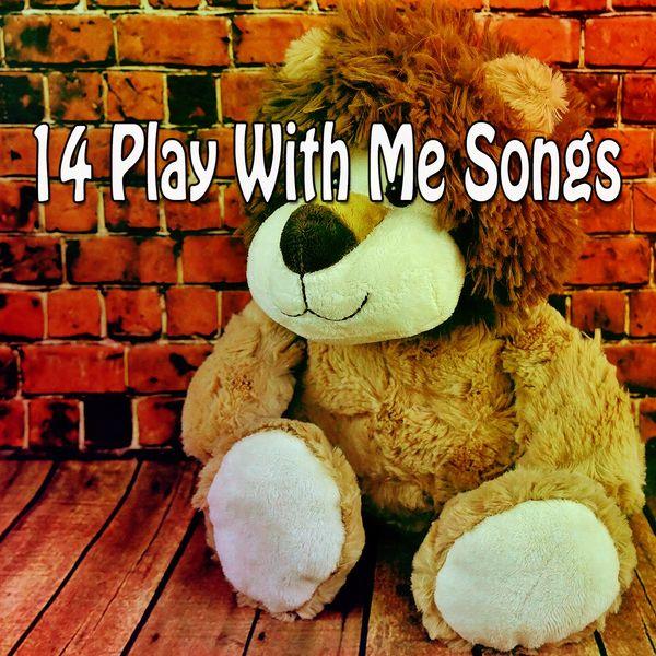 Canciones Para Niños - 14 Play with Me Songs