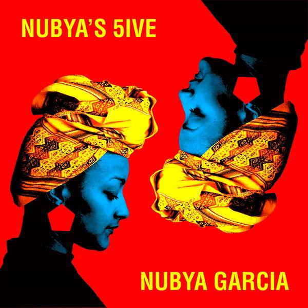 Nubya Garcia - Nubya's 5ive
