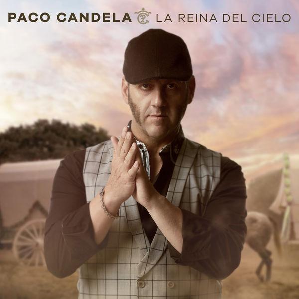 Paco Candela - La Reina del Cielo
