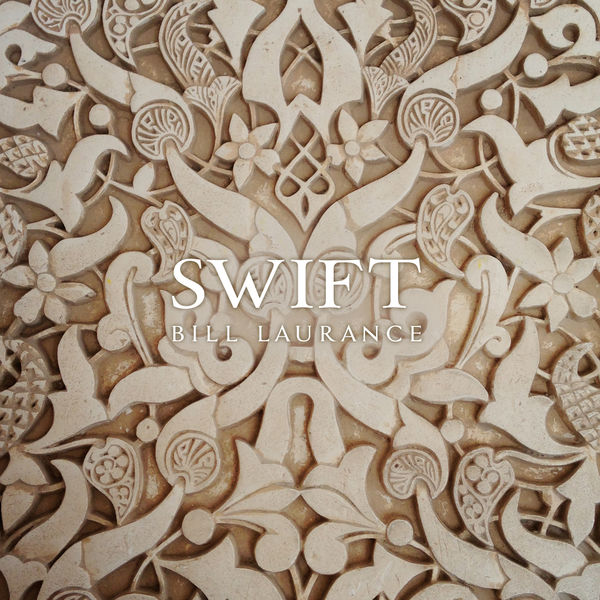 Bill Laurance - Swift