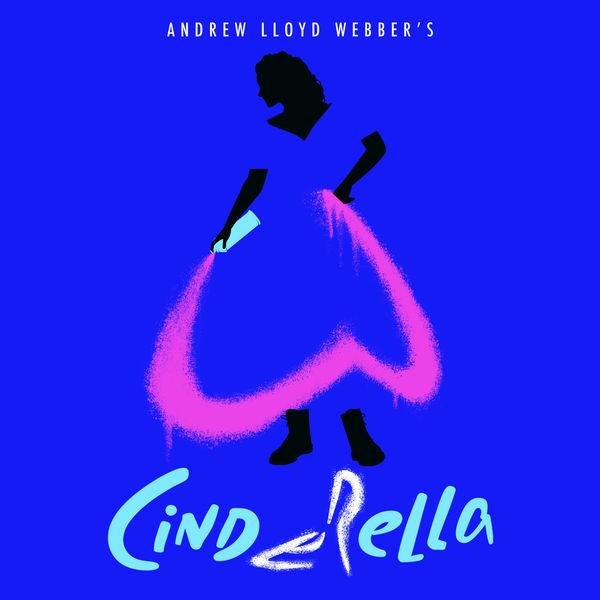 "Andrew Lloyd Webber - Andrew Lloyd Webber's ""Cinderella"""