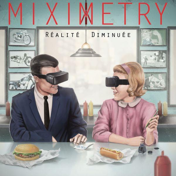 Miximetry - Réalité diminuée