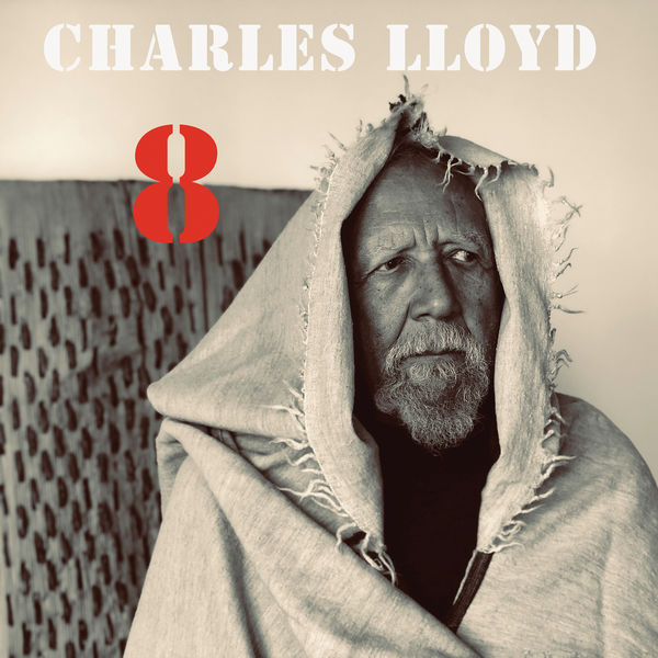 Charles Lloyd - 8: Kindred Spirits - Live From The Lobero