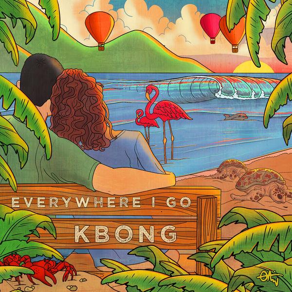 KBong|Everywhere I Go
