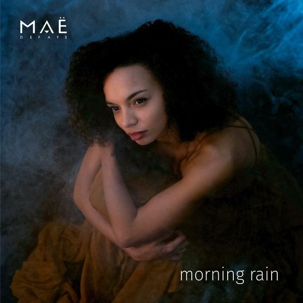 Maë Defays - Morning Rain