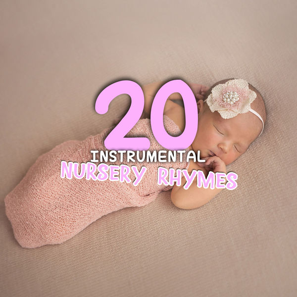 Baby Relax Music Collection For Children Nursery Rhymes Abc 20 Instrumental