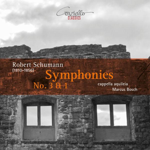 Marcus Bosch - Schumann: Symphonies Nos. 3 & 1