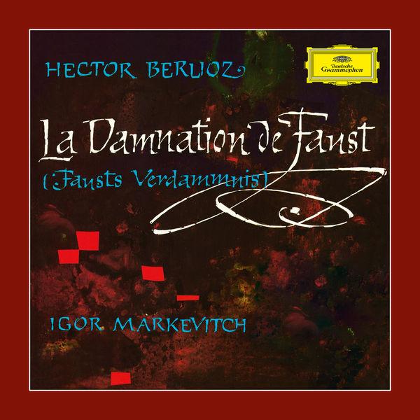 Igor Markevitch - Berlioz: La Damnation de Faust