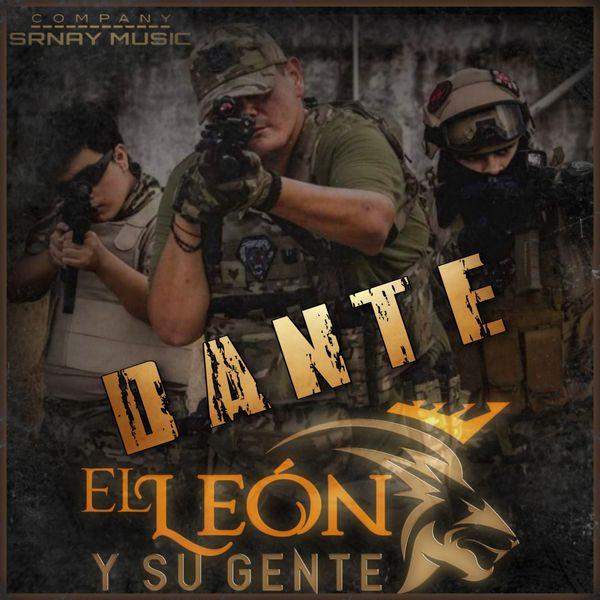 El León Y Su Gente - Dante