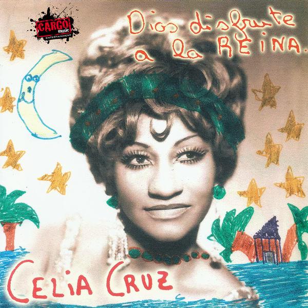 Celia Cruz - Dios Disfrute a la Reina