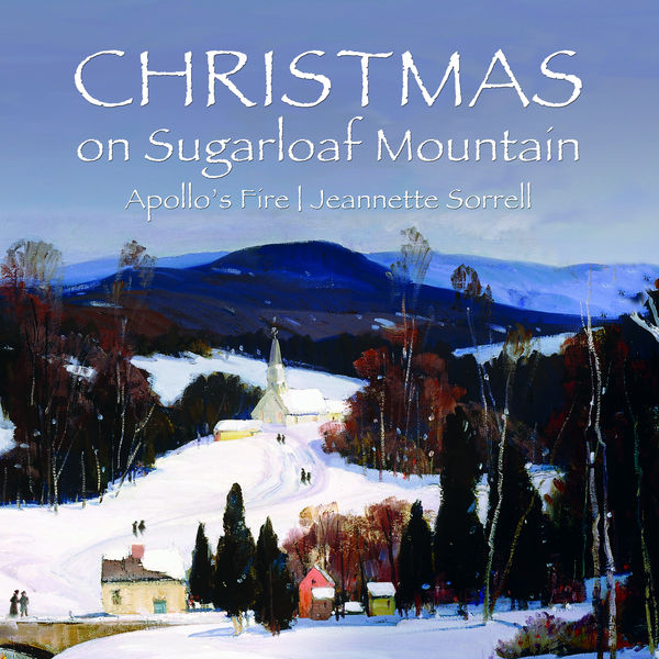 Apollo's Fire - Christmas on Sugarloaf Mountain
