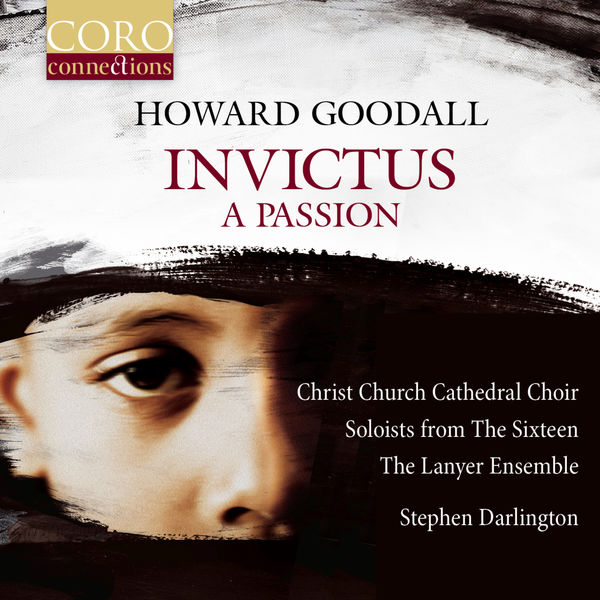 Christ Church Cathedral Choir - Invictus: A Passion