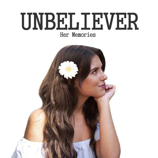 Her Memories - Unbeliever
