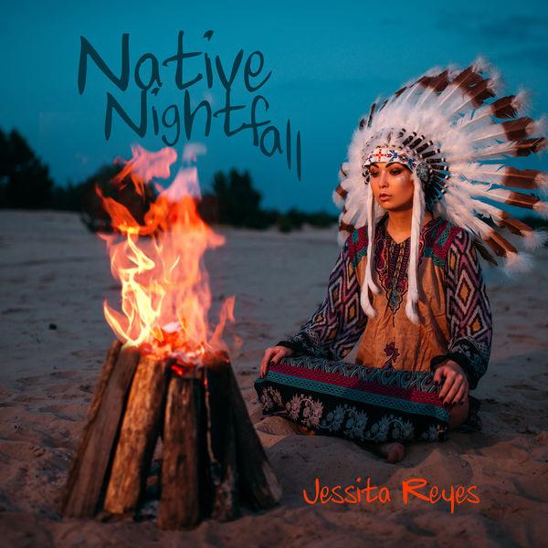 Jessita Reyes - Native Nightfall