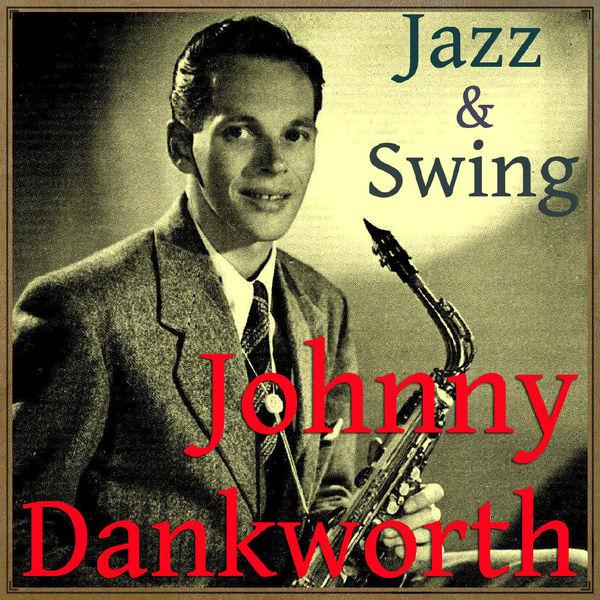 Johnny Dankworth - Jazz & Swing